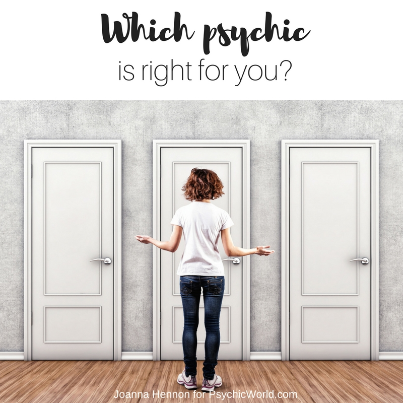 Which Psychic Is Right For You?