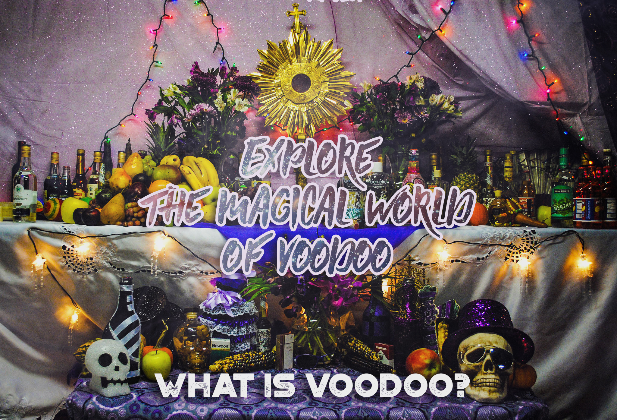 What Is Voodoo? Thoughts from a Voodoo Priest