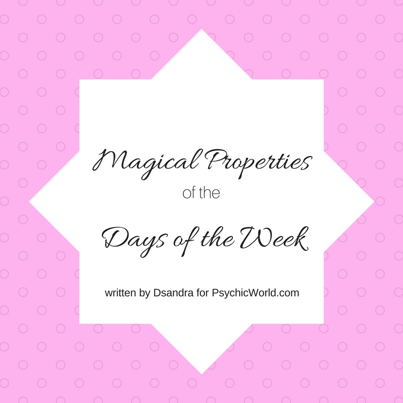 The Magical Properties Of The Days Of The Week