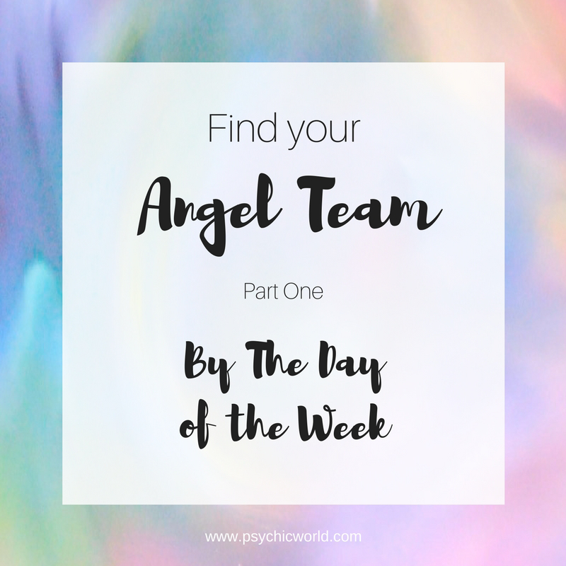 Find Your Personal Angel Team - By Day Of The Week!